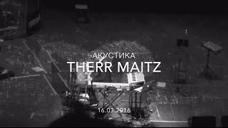 Therr Maitz Acoustic