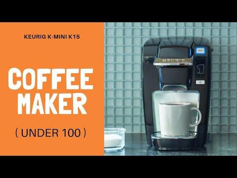 Keurig K-Mini K15 Coffee Maker | Coffee maker review 2019