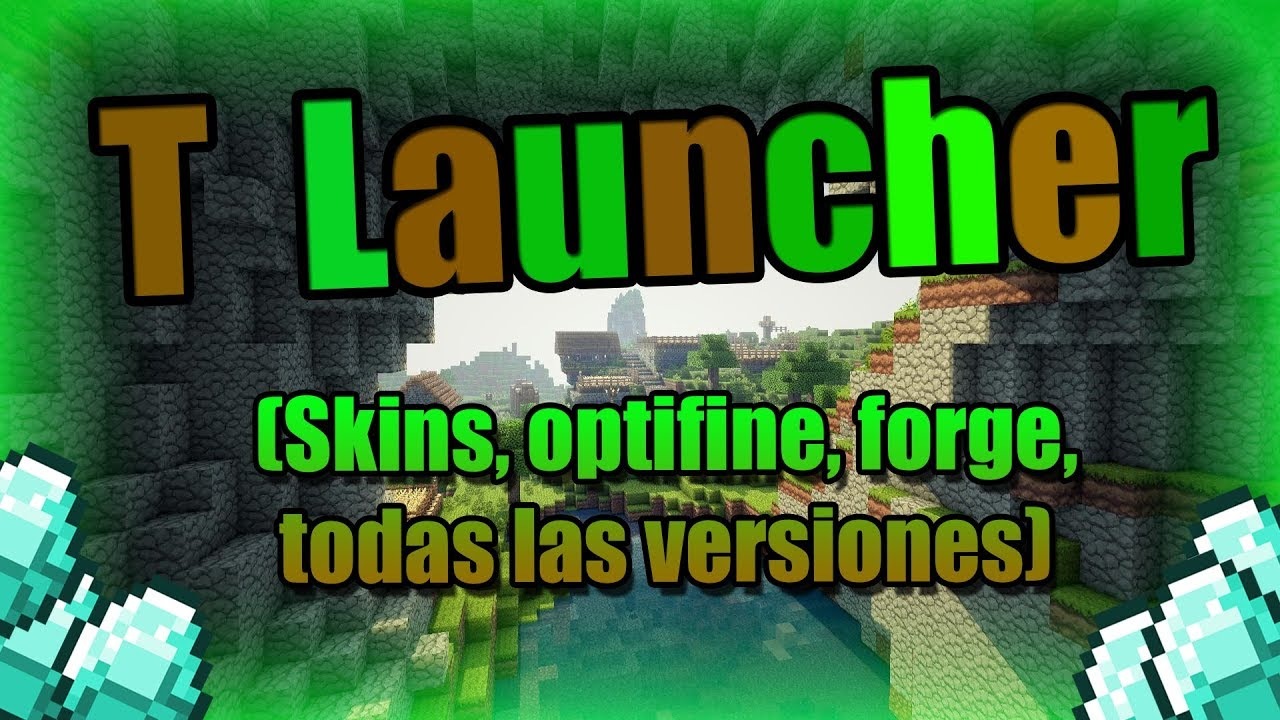 Descargar Minecraft Launcher (Skins, Optifine, Forge, Todas las versiones)