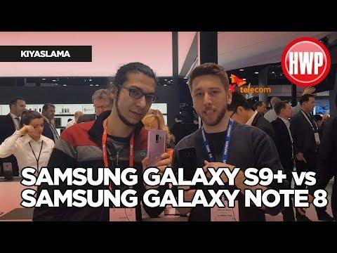 Samsung Galaxy S9+ mı Galaxy Note8 mi?