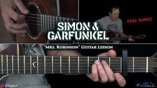 Simon & Garfunkel - Mrs. Robinson Guitar Lesson
