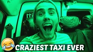 CRAZIEST TAXI EVER!