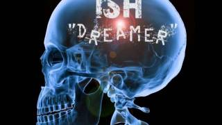 iSH - DREAMER