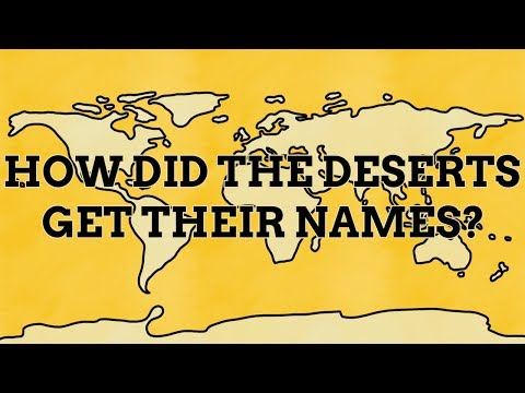 How Did The Deserts Get Their Names?