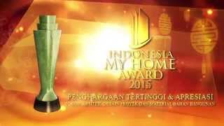 Opening Bumper Indonesia My Home Award 2015