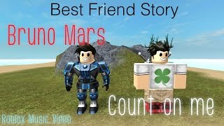 """Best Friend Story"" Bruno Mars - Count On Me 