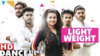 Light Weight (Dance Video) | Kulwinder Billa | Mafia Dance Group | Latest Punjabi Songs 2019