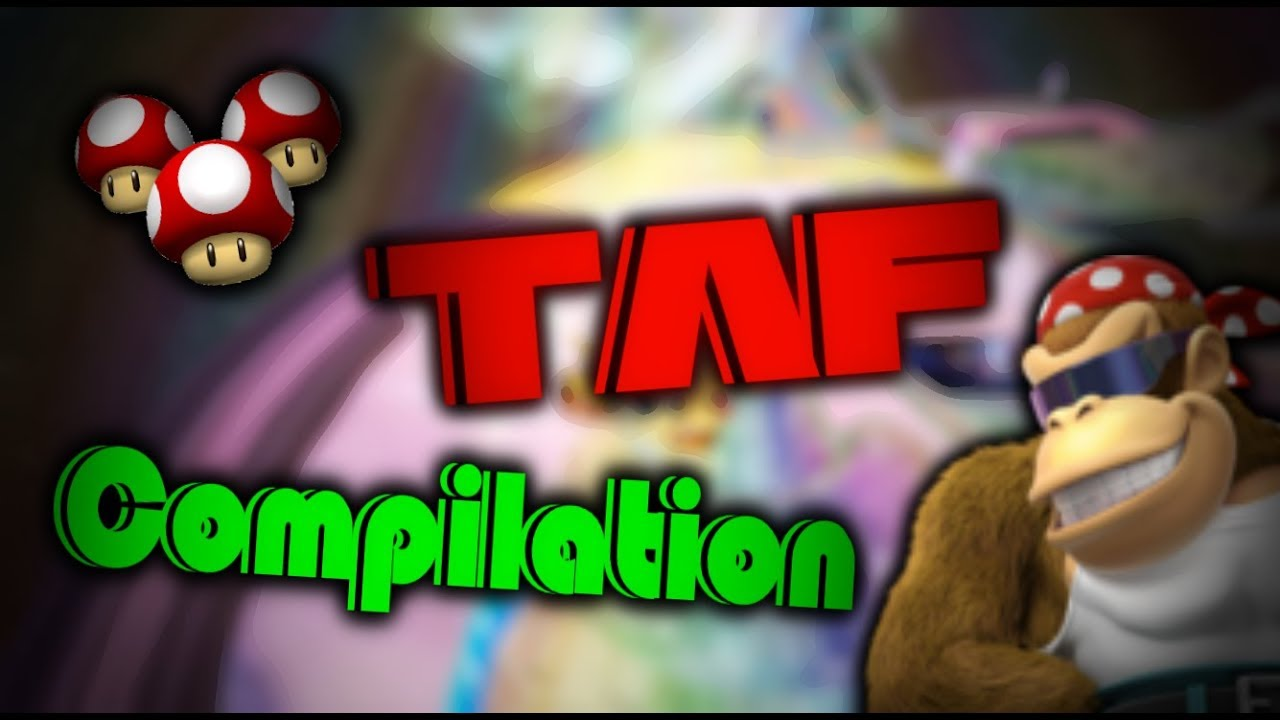 Mkwii Custom Track Taf Compilation