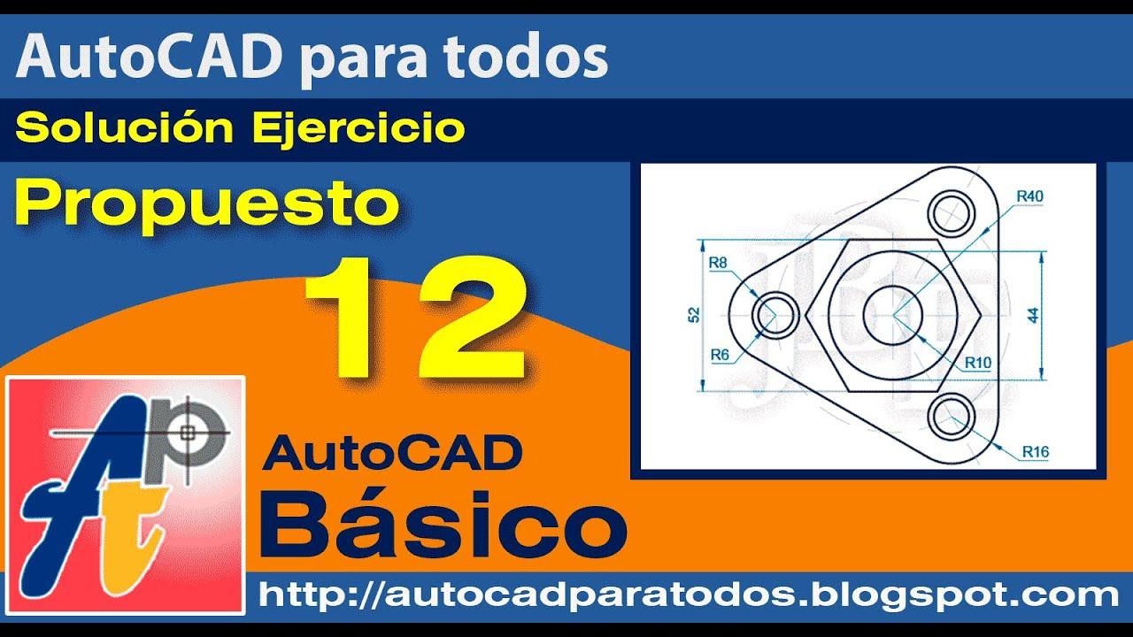 Solución Ejercicio Propuesto 12 - AutoCAD Básico