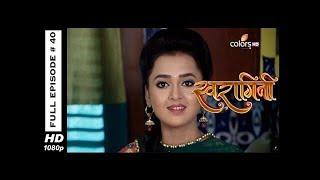 Swaragini - Full Episode 40 - With English Subtitles