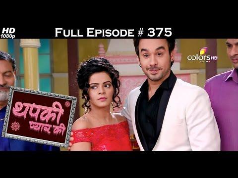 Thapki Pyar Ki - 11th July 2016 - थपकी प्यार की - Full Episode HD
