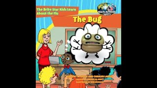 The Bug. A Brite Star Health, Nutrition and Safety Video