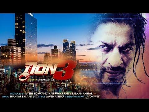 Don 3 : The Final Chapter FULL MOVIE facts | Salman Khan , ShahRukh Khan , Farhan Akhtar  |