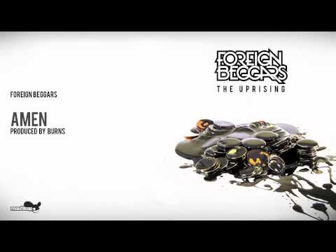 Foreign Beggars - Amen ( Produced by Burns ) - Official