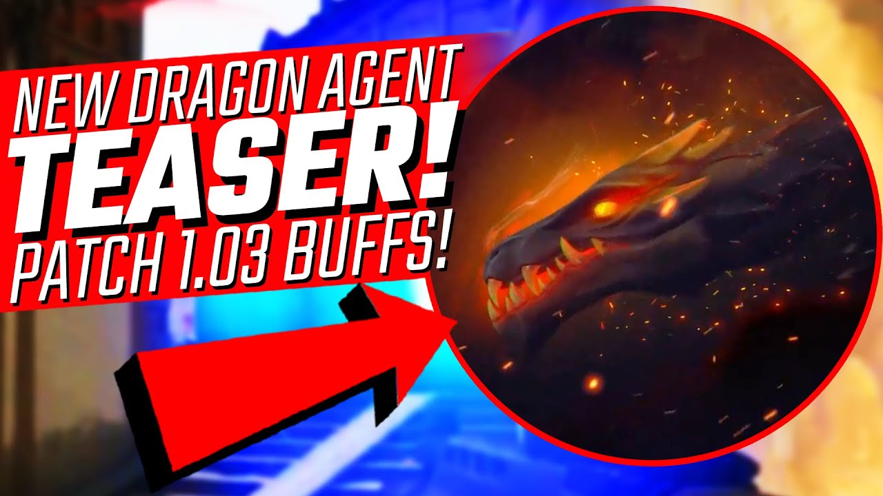 Valorant: NEW Dragon Agent & SKINS Teaser! - 1.03 Patch BUFFS!
