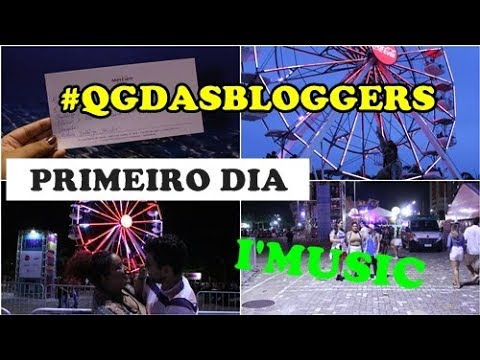 festival I'MUSIC, show ANAVITORIA E PROJOTA - #QGDASBLOGGERS