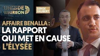 AFFAIRE BENALLA : LE RAPPORT QUI MET EN CAUSE L'ÉLYSÉE