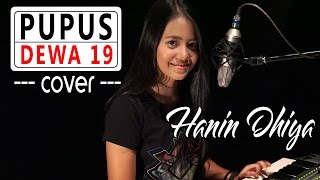 PUPUS - Dewa 19 ( Cover ) by Hanin Dhiya MP3