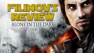 Filinov's Review - Alone In The Dark (2008)