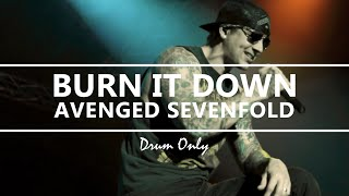 Avenged Sevenfold - Burn It Down (Drum Only)