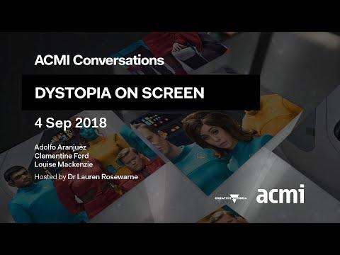 ACMI Conversations: Dystopia on Screen