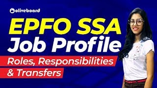 EPFO SSA Job Profile | Roles & Responsibilities | Posting & Transfers