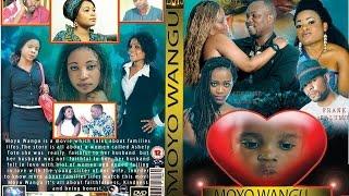 Moyo Wangu Part 2  Swahili full movie Tz & Congo D.R.C