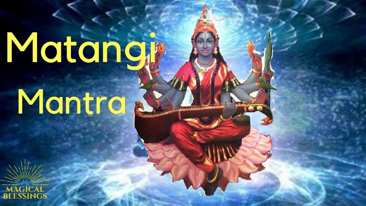 MATANGI MANTRA Jaap   Superpower Mantra Sadhana  Fulfill Dreams And Desires  by Magical Blessings