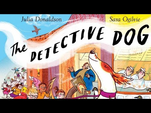 The Detective Dog by Julia Donaldson. Children's story audiobook, kids read-aloud.