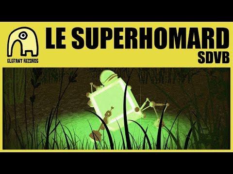LE SUPERHOMARD - SDVB [Official]