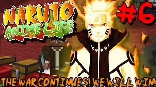 THE WAR CONTINUES! WE WILL WIN!   Naruto Anime Life (Minecraft Modpack) - Episode 6