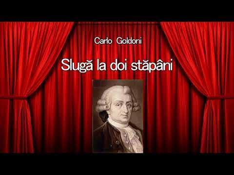 Carlo Goldoni - Sluga la doi stapani from YouTube · Duration:  1 hour 27 minutes 37 seconds