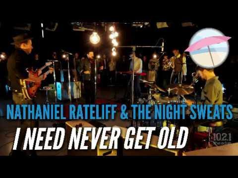 I need never get old - nathaniel rateliff & the night sweats (lyrics)