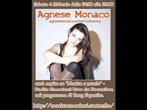Agnese Monaco su Musica e Parole - Radio Emozioni live 04/02/17
