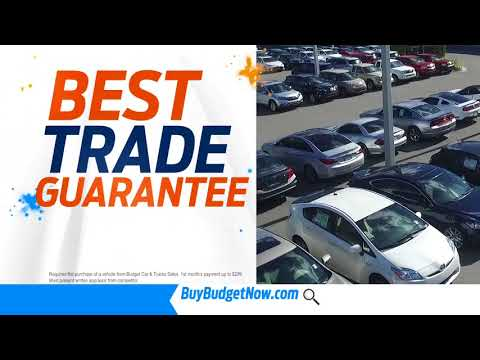 Guaranteed Best Trade with 100% Satisfaction at Budget Car and Truck Sales!