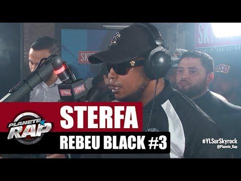 """Sterfa """"Rebeu Black #3"""" #PlanèteRap"""