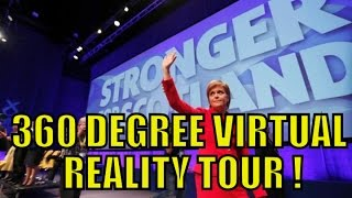 SNP Glasgow Conference 15 October 2016 ! 360° Virtual reality tour inside & out !