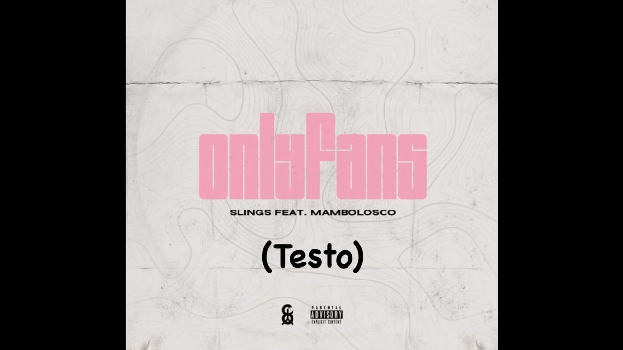 Download Testo ONLYFANS - Slings (feat. Mambolosco)