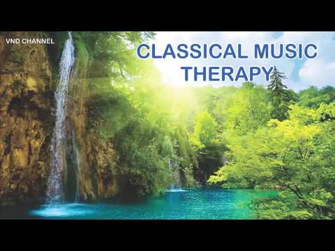 Classical Music Therapy, Spa, Sleep, Study, Sleep little baby, Relaxing Music Studying