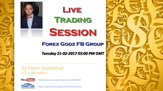 Live Trading Session Forex Godz FB Group 21-02-2017