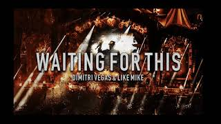 Dimitri Vegas Like Mike Waiting For This Tomorrowland 2017 Intro