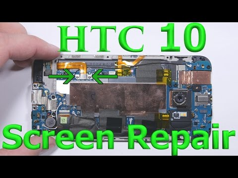 HTC 10 Teardown - Charging port fix - Battery Repair - Screen Replacement