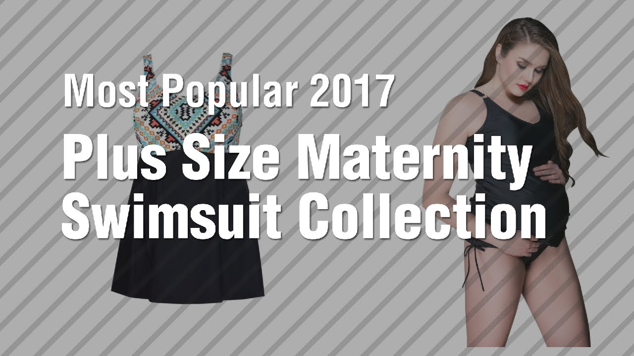 2c056d08c5ebf Plus Size Maternity Swimsuit Collection // Most Popular 2017 - YouTube