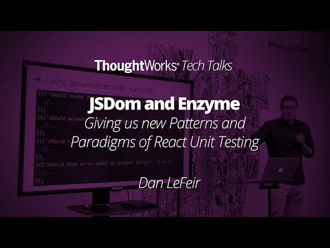 JSDom And Enzyme  Giving Us New Patterns And Paradigms Of React Unit Testing