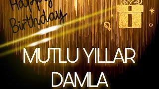 İyi ki Doğdun DAMLA - İsme Özel Doğum Günü Şarkısı ( COVER )