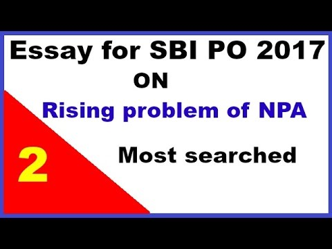 "Essay on ""Rising problem of NPA in Banks"" for SBI PO 2017"