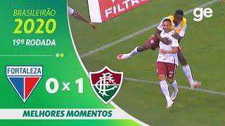 FORTALEZA 0 X 1 FLUMINENSE | MELHORES MOMENTOS | 19ª RODADA BRASILEIRÃO 2020 | ge.globo
