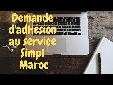 Demande d'adhésion au service Simpl Maroc _ Télédéclaration - Télépaiement