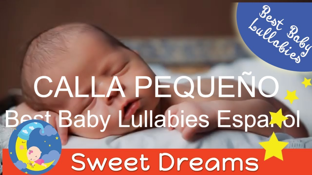 Spanish Lullabies With Lyrics Canciones De Cuna On Youtube Spotify