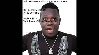 BEST OF DUNCAN MIGHTY NON STOP MIX